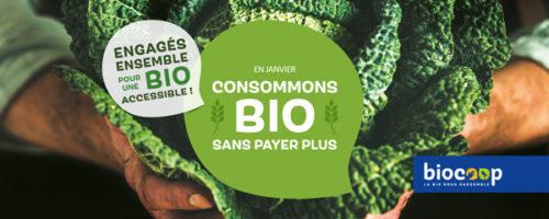 Campagne Biocoop engagés ensemble pour une bio accessible janvier 2019.